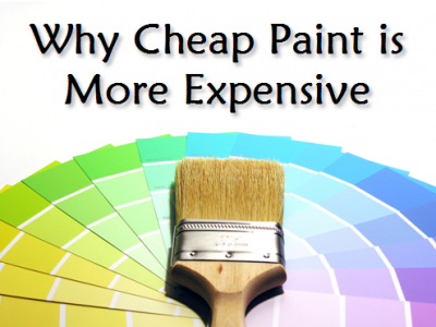 cheap paint costs you more